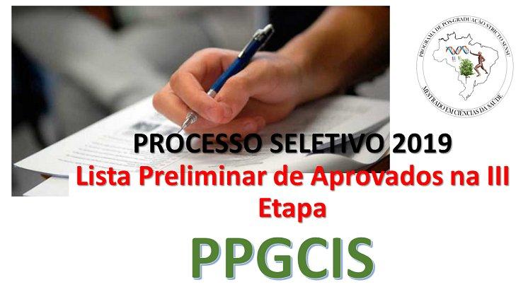 Lista preliminar de aprovados na III Etapa - PPGCIS 2019