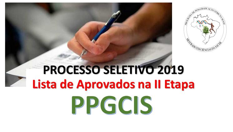 Confira a lista de aprovados na II Etapa - PPGCIS 2019
