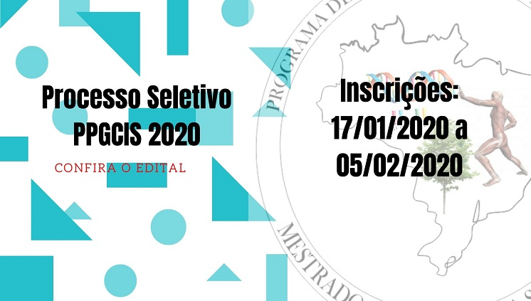 Edital Processo Seletivo PPGCIS 2020