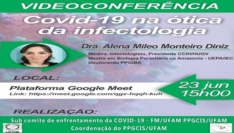 Videoconferência: COVID-19 na Ótica da Infectologia