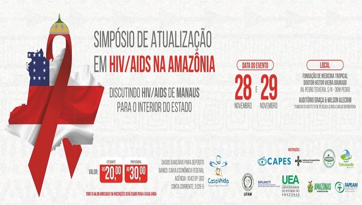 Simpósio de Atualização em HIV/AIDS na Amazônia: Discutindo HIV/AIDS de Manaus para o interior do Estado